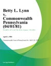 Betty L Lynn V Commonwealth Pennsylvania