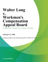 Walter Long V Workmens Compensation Appeal Board Anchor Container Corporation