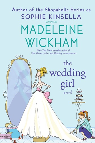 Madeleine Wickham - The Wedding Girl