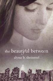 The Beautiful Between