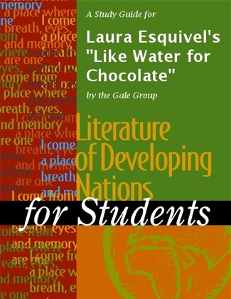 A Study Guide for Laura Esquivel's