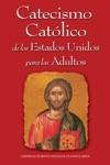 Catecismo Catlico De Los Estados Unidos Para Los Adultos