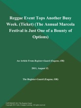 Reggae Event Tops Another Busy Week (Ticket) (The Annual Marcola Festival is Just One of a Bounty of Options)
