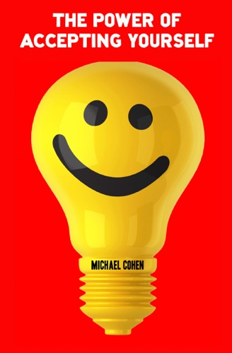Michaël Cohen - The Power of Accepting Yourself