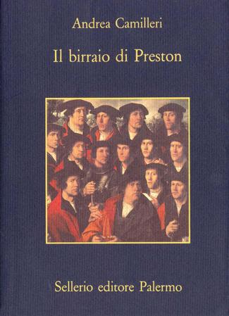 Il birraio di Preston - Andrea Camilleri