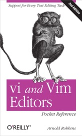 vi and Vim Editors Pocket Reference - Arnold Robbins