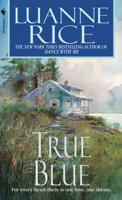 Luanne Rice - True Blue artwork
