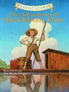 Classic Starts The Adventures Of Huckleberry Finn