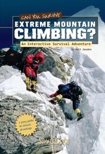 You Choose: Can You Survive Extreme Mountain Climbing?