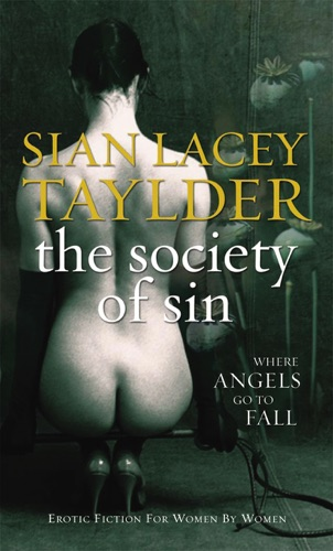 Sian Lacey Taylder - The Society Of Sin