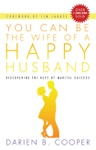 You Can Be The Wife Of A Happy Husband