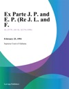 Ex Parte J P And E P Re J L And F