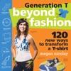 Generation T Beyond Fashion