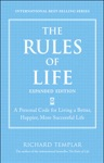 The Rules Of Life Expanded Edition A Personal Code For Living A Better Happier More Successful Life