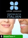 Essential Italian Lesson 6 Around Town