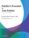 Fairfaxs Executor V Ann Fairfax
