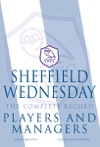 Sheffield Wednesday The Complete Record