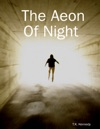 The Aeon Of Night