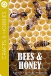 Crafts And Hobbies  Bees And Honey