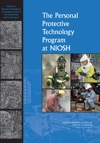 The Personal Protective Technology Program At NIOSH