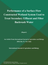 Performance Of A Surface Flow Constructed Wetland System Used To Treat Secondary Effluent And Filter Backwash Water (Report)