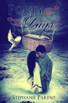 Forty Days Neimas Ark Book One