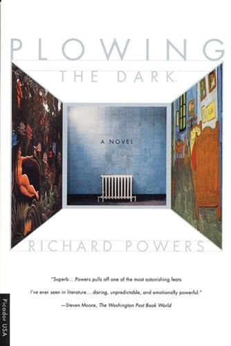 Richard Powers - Plowing the Dark