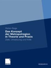 Das Konzept Der Metropolregion In Theorie Und Praxis