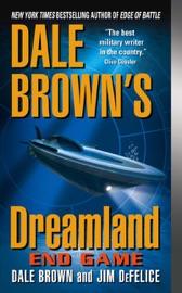 Dale Brown's Dreamland: End Game PDF Download