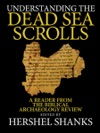 Understanding The Dead Sea Scrolls