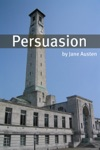 Persuasion Full Text With Biography Chapter Summary Examination Of Themes And Character Summary