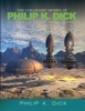 The Collected Works of Philip K. Dick