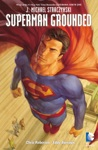 Superman Grounded Vol 2