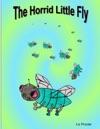 The Horrid Little Fly