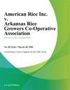 American Rice Inc V Arkansas Rice Growers Co-Operative Association