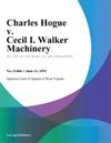 Charles Hogue V Cecil I Walker Machinery