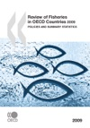 Review Of Fisheries In OECD Countries 2009