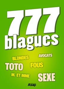 777 blagues by Divers auteurs