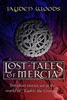 The Lost Tales Of Mercia