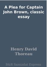 A Plea For Captain John Brown, Classic Essay