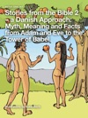 Stories From The Bible 2  A Danish Approach Myth Meaning And Facts From Adam And Eve To The Tower Of Babel