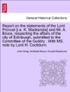 Report On The Statements Of The Lord Provost Ie K Mackenzie And Mr A Bruce Respecting The Affairs Of The City Of Edinburgh Submitted To The Committee Of The Guildry  With MS Note By Lord H Cockburn
