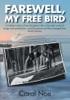Farewell, My Free Bird