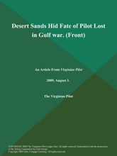 Desert Sands Hid Fate of Pilot Lost in Gulf war (Front)
