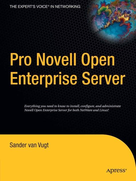 Pro Novell Open Enterprise Server by Sander van Vugt on Apple Books