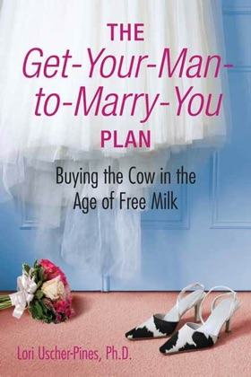 The Get-Your-Man-to-Marry-You Plan image