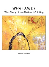 What Am I? The Story of an Abstract Painting
