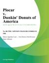 Plocar V Dunkin Donuts Of America