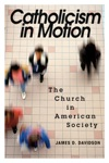 Catholicism In Motion