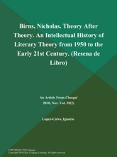 Birns, Nicholas. Theory After Theory. An Intellectual History Of Literary Theory From 1950 To The Early 21st Century (Resena De Libro)
